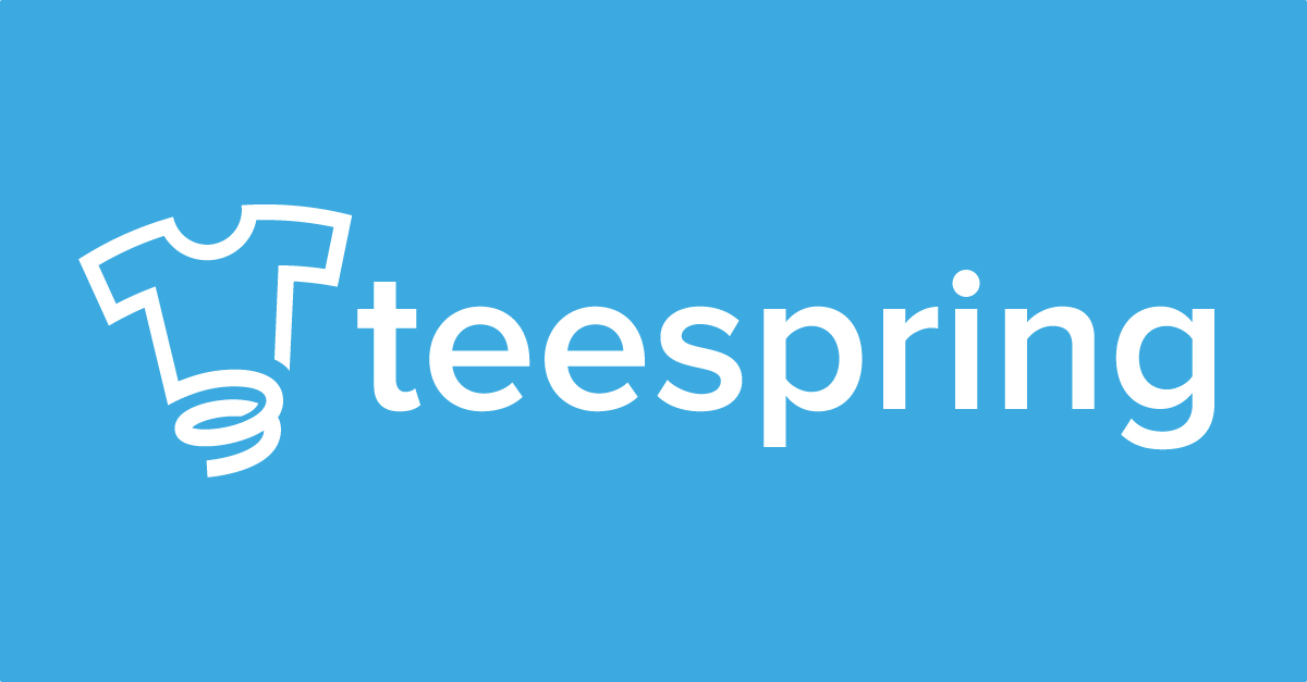 "How To Create ""Killer"" Teespring Campaigns"